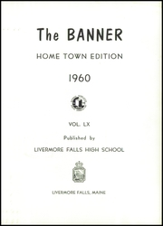Page 5, 1960 Edition, Livermore Falls High School - Banner Yearbook (Livermore Falls, ME) online yearbook collection