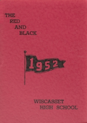 Page 1, 1952 Edition, Wiscasset High School - Warrior Yearbook (Wiscasset, ME) online yearbook collection