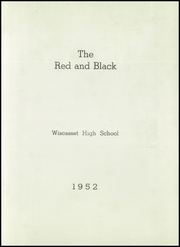 Page 3, 1952 Edition, Wiscasset High School - Warrior Yearbook (Wiscasset, ME) online yearbook collection