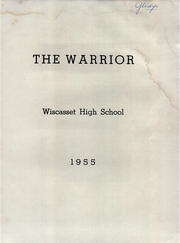 Page 3, 1955 Edition, Wiscasset High School - Warrior Yearbook (Wiscasset, ME) online yearbook collection