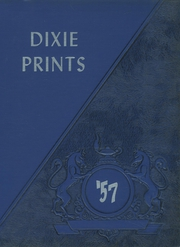 1957 Edition, Dixfield Regional High School - Dixie Blueprints Yearbook (Dixfield, ME)