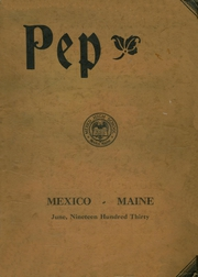 Page 1, 1930 Edition, Mexico High School - Pep Yearbook (Mexico, ME) online yearbook collection
