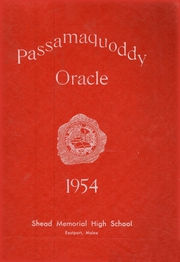 Page 1, 1954 Edition, Shead Memorial High School - Oracle Yearbook (Eastport, ME) online yearbook collection