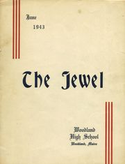 Page 1, 1943 Edition, Woodland High School - Jewel Yearbook (Woodland, ME) online yearbook collection
