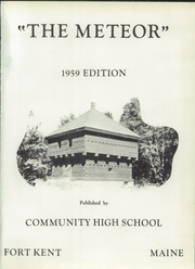Page 5, 1959 Edition, Fort Kent Community High School - Warrior Yearbook (Fort Kent, ME) online yearbook collection