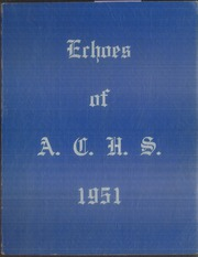 Page 1, 1951 Edition, Ashland High School - Echoes Yearbook (Ashland, ME) online yearbook collection