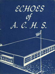 Page 1, 1957 Edition, Ashland High School - Echoes Yearbook (Ashland, ME) online yearbook collection