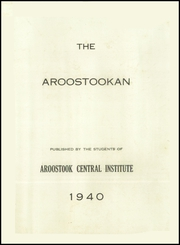Page 3, 1940 Edition, Central Aroostook High School - Arostookan Yearbook (Mars Hill, ME) online yearbook collection