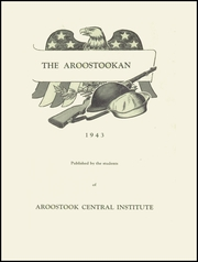 Page 3, 1943 Edition, Central Aroostook High School - Arostookan Yearbook (Mars Hill, ME) online yearbook collection