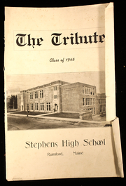Page 1, 1945 Edition, Stephens High School - Tribute Yearbook (Rumford, ME) online yearbook collection