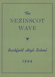 Page 1, 1944 Edition, Buckfield High School - Nezinscot Wave Yearbook (Buckfield, ME) online yearbook collection
