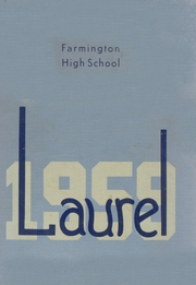 1959 Edition, Farmington High School - Laurel Yearbook (Farmington, ME)