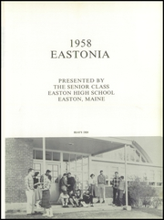Page 5, 1958 Edition, Easton High School - Eastonia Yearbook (Easton, ME) online yearbook collection
