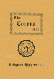 1936 Edition, Bridgton High School - Corona Yearbook (Bridgton, ME)
