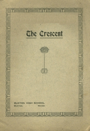 1914 Edition, Buxton High School - Crescent Yearbook (Buxton, ME)