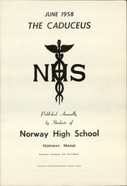Page 3, 1958 Edition, Norway High School - Caduceus Yearbook (Norway, ME) online yearbook collection