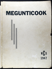 1947 Edition, Camden High School - Megunticook Yearbook (Camden, ME)