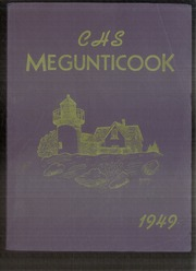 1949 Edition, Camden High School - Megunticook Yearbook (Camden, ME)