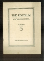 1930 Edition, Guilford High School - Rostrum Yearbook (Guilford, ME)