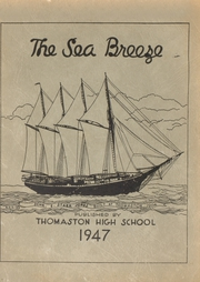 1947 Edition, Thomaston High School - Sea Breeze Yearbook (Thomaston, ME)