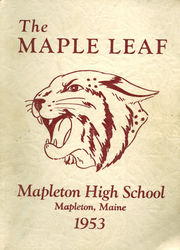 Page 1, 1953 Edition, Mapleton High School - Maple Leaf Yearbook (Mapleton, ME) online yearbook collection