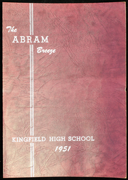 Page 1, 1951 Edition, Kingfield High School - Abram Breeze Yearbook (Kingfield, ME) online yearbook collection