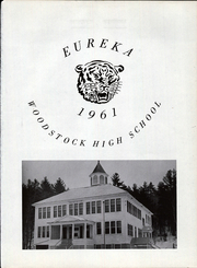 Page 3, 1961 Edition, Woodstock High School - Eureka Yearbook (Bryant Pond, ME) online yearbook collection