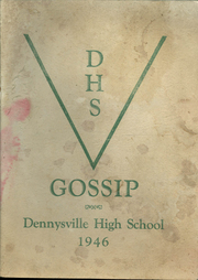 1946 Edition, Dennysville High School - Dentonian Yearbook (Dennysville, ME)