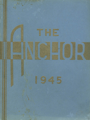 Page 1, 1945 Edition, Anson Academy - Anchor Yearbook (North Anson, ME) online yearbook collection