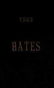 Page 1, 1903 Edition, Bates College - Mirror Yearbook (Lewiston, ME) online yearbook collection