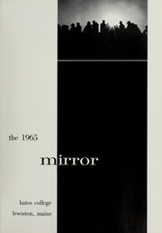 Page 5, 1965 Edition, Bates College - Mirror Yearbook (Lewiston, ME) online yearbook collection