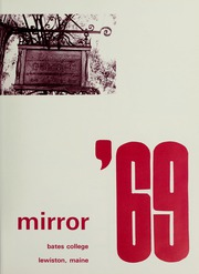 Page 5, 1969 Edition, Bates College - Mirror Yearbook (Lewiston, ME) online yearbook collection