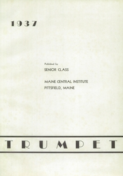 Page 5, 1937 Edition, Maine Central Institute - Trumpet Yearbook (Pittsfield, ME) online yearbook collection