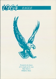Page 5, 1964 Edition, St Joseph and St Louis High School - Eagle Yearbook (Biddeford, ME) online yearbook collection