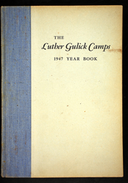 Page 1, 1947 Edition, Luther Gulick Camps - Yearbook (South Casco, ME) online yearbook collection