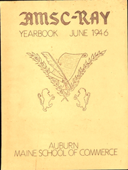 1946 Edition, Auburn Maine School of Commerce - Ray Yearbook (Auburn, ME)