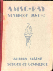 Page 1, 1947 Edition, Auburn Maine School of Commerce - Ray Yearbook (Auburn, ME) online yearbook collection