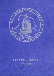 Page 1, 1950 Edition, Gould Academy - Herald Yearbook (Bethel, ME) online yearbook collection