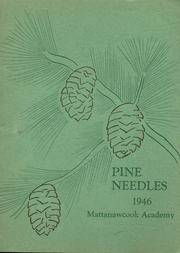 1946 Edition, Mattanawcook Academy - Pine Needles Yearbook (Lincoln, ME)