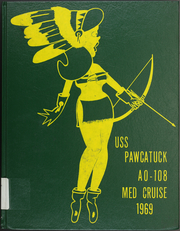Page 1, 1969 Edition, Pawcatuck (AO 108) - Naval Cruise Book online yearbook collection