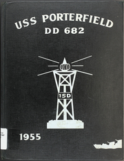 Page 1, 1955 Edition, Porterfield (DD 682) - Naval Cruise Book online yearbook collection