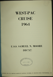 Page 5, 1964 Edition, Samuel N Moore (DD 747) - Naval Cruise Book online yearbook collection