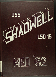 Page 1, 1962 Edition, Shadwell (LSD 15) - Naval Cruise Book online yearbook collection