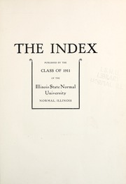 Page 7, 1911 Edition, Illinois State Normal University - Index Yearbook (Normal, IL) online yearbook collection