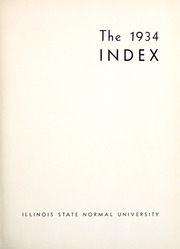 Page 7, 1934 Edition, Illinois State Normal University - Index Yearbook (Normal, IL) online yearbook collection