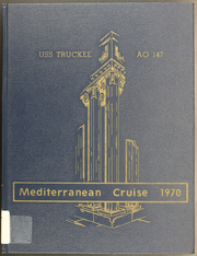 Page 1, 1970 Edition, Truckee (AO 147) - Naval Cruise Book online yearbook collection