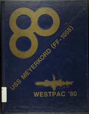 Page 1, 1980 Edition, Meyerkord (FF 1058) - Naval Cruise Book online yearbook collection