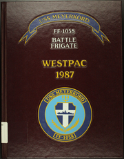 Page 1, 1987 Edition, Meyerkord (FF 1058) - Naval Cruise Book online yearbook collection