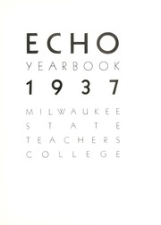 Page 9, 1937 Edition, University of Wisconsin Milwaukee - Ivy Yearbook (Milwaukee, WI) online yearbook collection