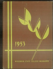 1953 Edition, University of Wisconsin Milwaukee - Ivy Yearbook (Milwaukee, WI)